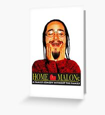 POST MALONE - HOME MALONE Greeting Card