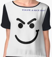 New Quote Have a nice day Women's Chiffon Top