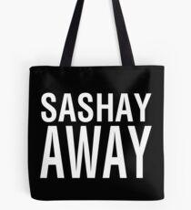 SASHAY AWAY (WH) Tote Bag