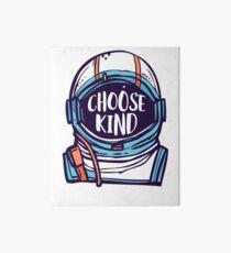 Choose Kind / Be Kind Art Board