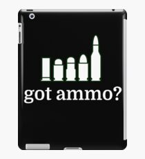 got ammo? iPad Case/Skin