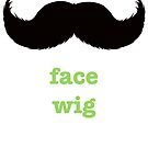 Weekend Warriors: Face Wig by Russ Burlingame