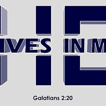 Galatians 2:20 - He Lives In Me by Kowulz
