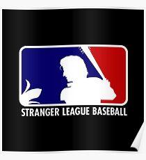 Stranger League Baseball Poster