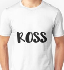 Ross Unisex T-Shirt