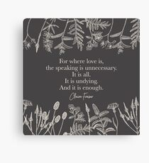 For where love is. Claire Fraser. Canvas Print