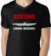 Achtung - SUB liminal Messages - U-Boat Men's V-Neck T-Shirt