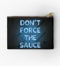 Don't force the sauce, mans not hot. I have the yolk gang Studio Pouch