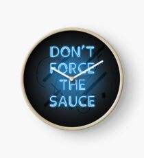 Don't force the sauce, mans not hot. I have the yolk gang Clock