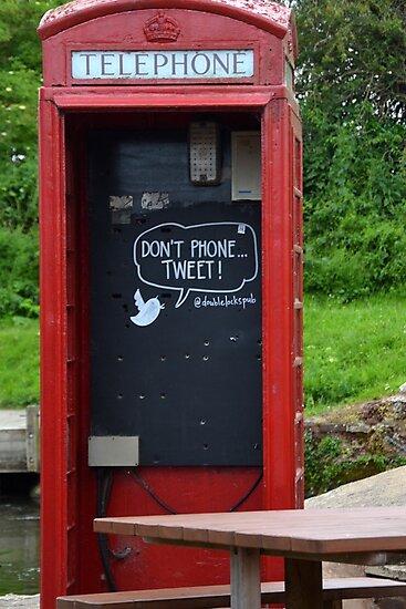 Don't Phone Tweet .......... by lynn carter