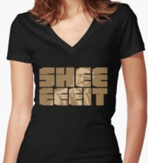 The Senator's Sheeeit Women's Fitted V-Neck T-Shirt