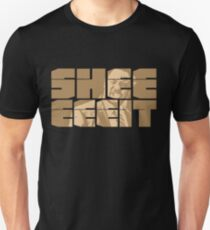 The Senator's Sheeeit Unisex T-Shirt