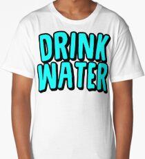 DRINK WATER Long T-Shirt
