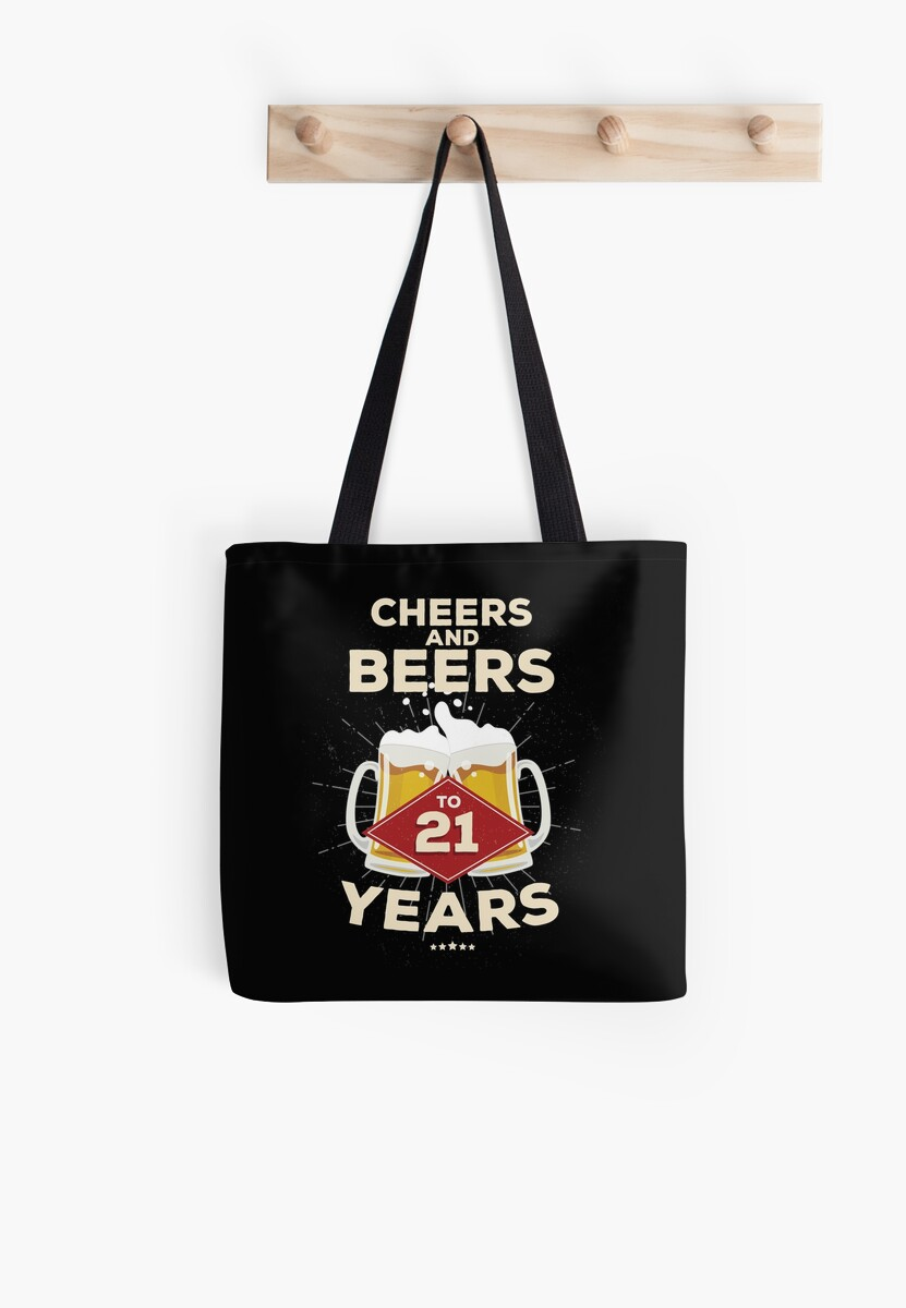 21st Birthday Gift Idea Cheers And Beers To 21 Years Quote By Blazesavings