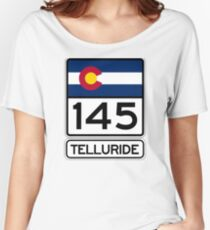 Telluride - Colorado's Gem - Highway 145 Women's Relaxed Fit T-Shirt