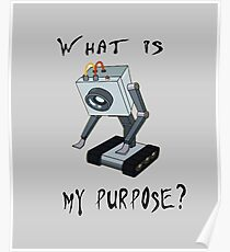 Rick and Morty Butter Robot T-Shirt - What is My Purpose? - Awesome Rick and Morty Gift - Funny Rick and Morty Hoodie - Pass the Butter  Poster