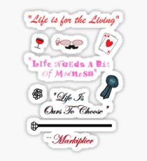 """Life Words To Live By (""""Who Killed Markiplier?"""" Quotes) Sticker"""