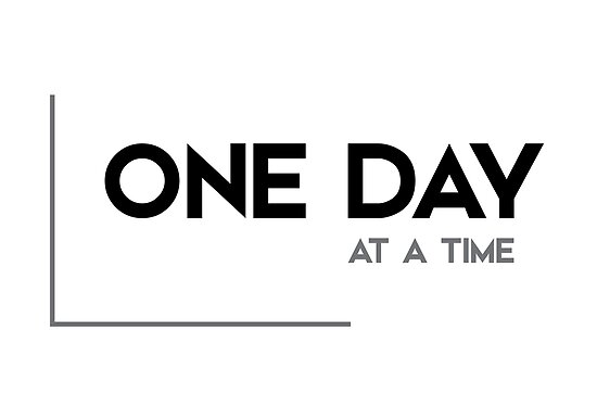 One Day At A Time Modern Quotes Posters By Razvandrc Redbubble
