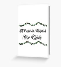 All I want for Christmas is Cisco Ramon-Flash Greeting Card