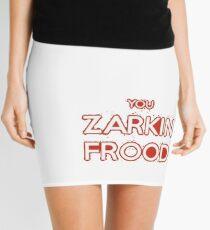 Zarkin Frood Mini Skirt