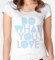 Do what you love blue Women's Fitted Scoop T-Shirt
