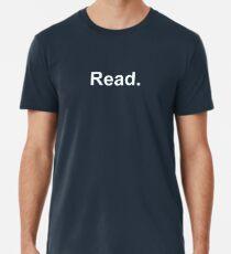 Read - smaller print Premium T-Shirt