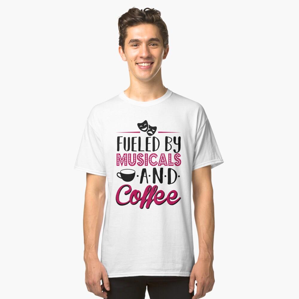 Impulsado por musicales y café Camiseta clásica
