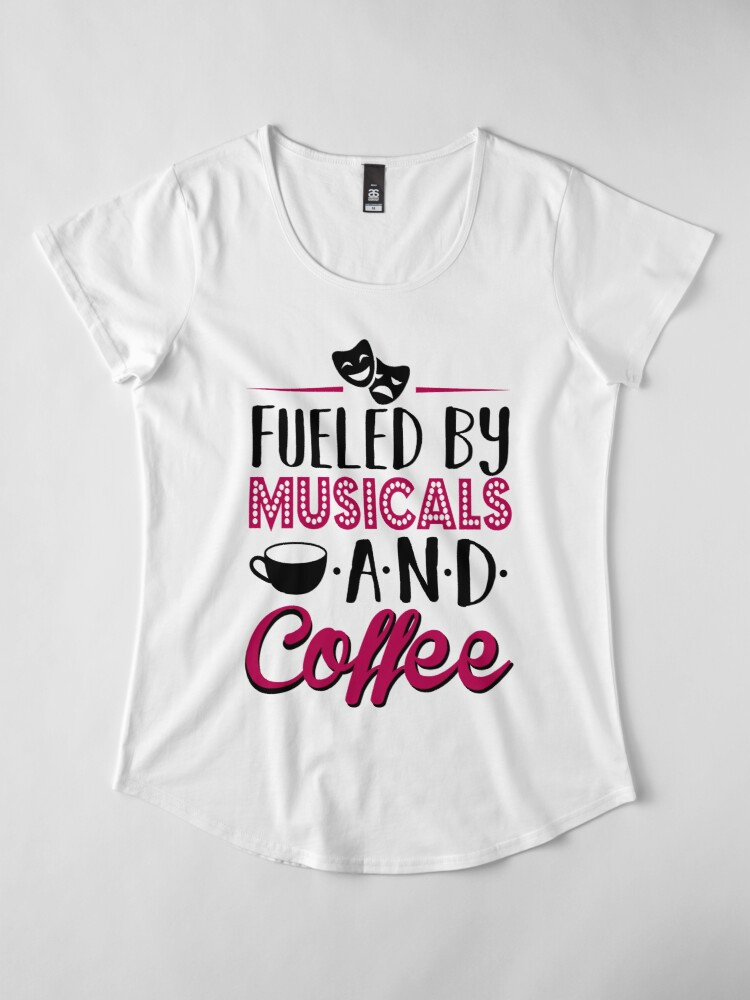 Vista alternativa de Camiseta premium de cuello ancho Impulsado por musicales y café