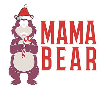 Christmas Mama Bear by CasualMood