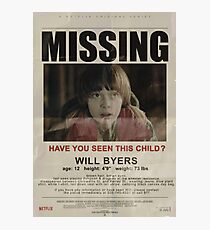 Stranger Things - Missing Will Byers Photographic Print