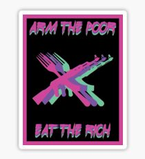 Pegatina Arme a los pobres Coma a los ricos