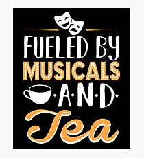 Fueled by Musicals and Tea Photographic Print