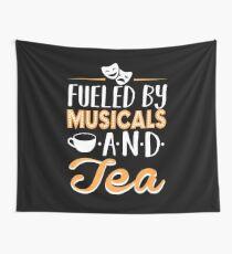 Angetrieben von Musicals und Tee Wandbehang