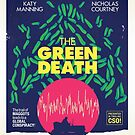 The Green Death by Stuart Manning