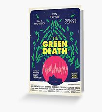 The Green Death Greeting Card