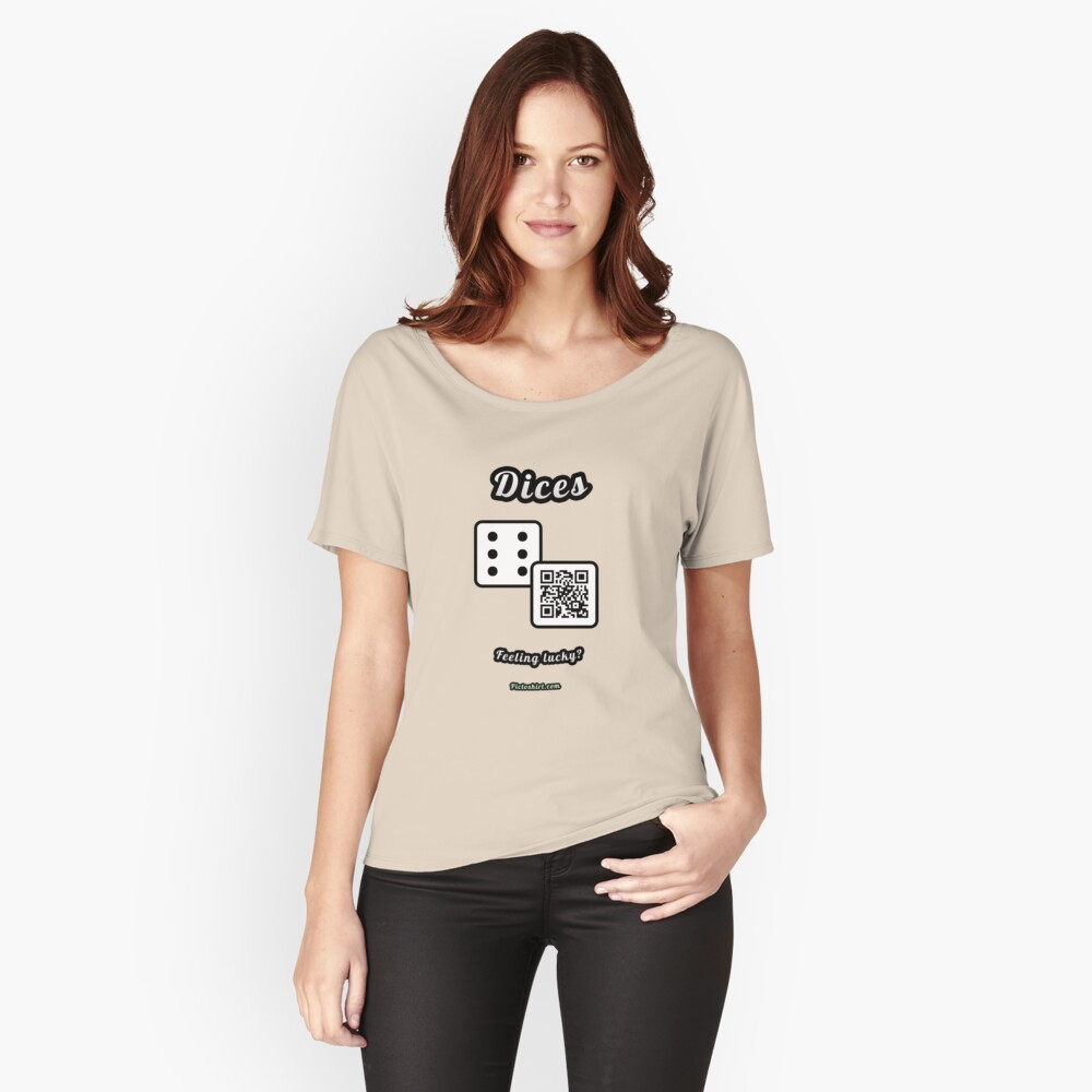 Interactive dice game, family and friends dice t-Shirt Women's Relaxed Fit T-Shirt Front