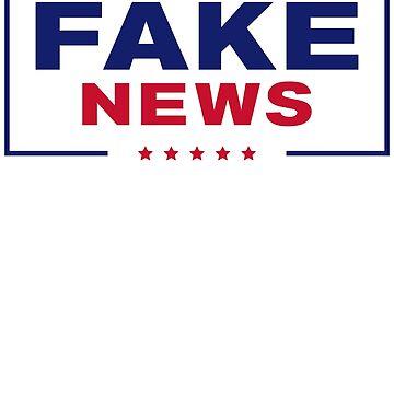 Fake News! by justinglen75