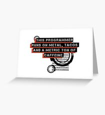 Programmer Fuel Greeting Card