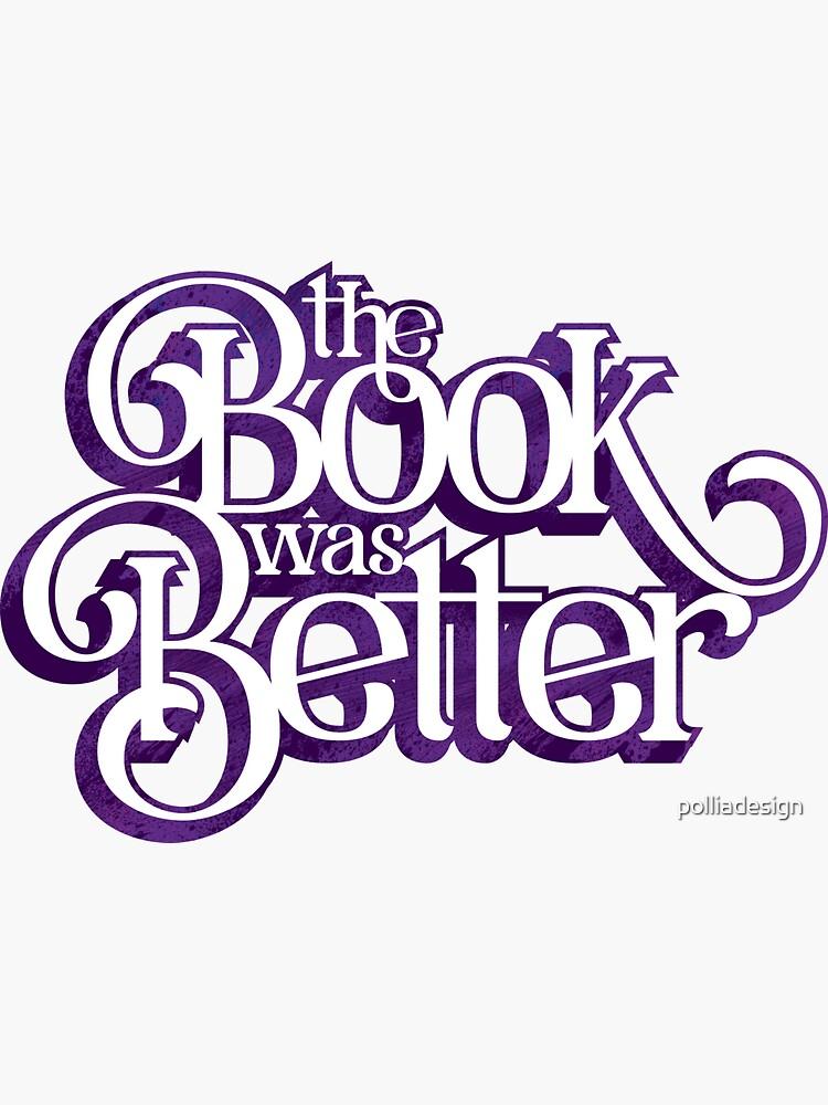 El libro fue mejor de polliadesign