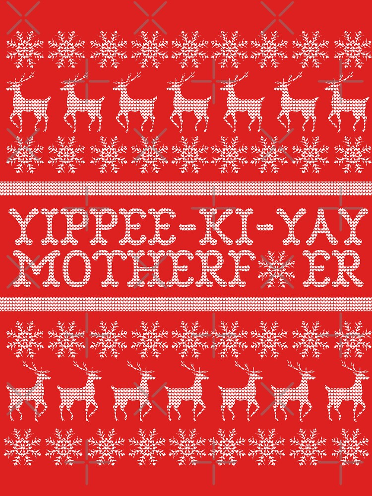 Die Hard Yippee Ki Yay Ugly Christmas Sweater Unisex T Shirt By
