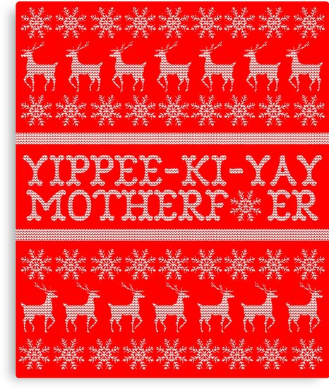 Die Hard Yippee Ki Yay Ugly Christmas Sweater Canvas Prints By
