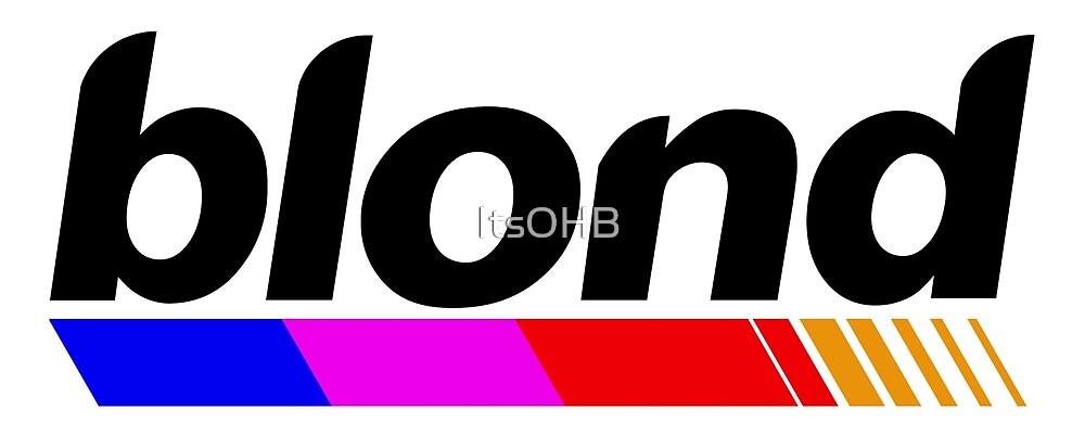 B L O N D by ItsOHB
