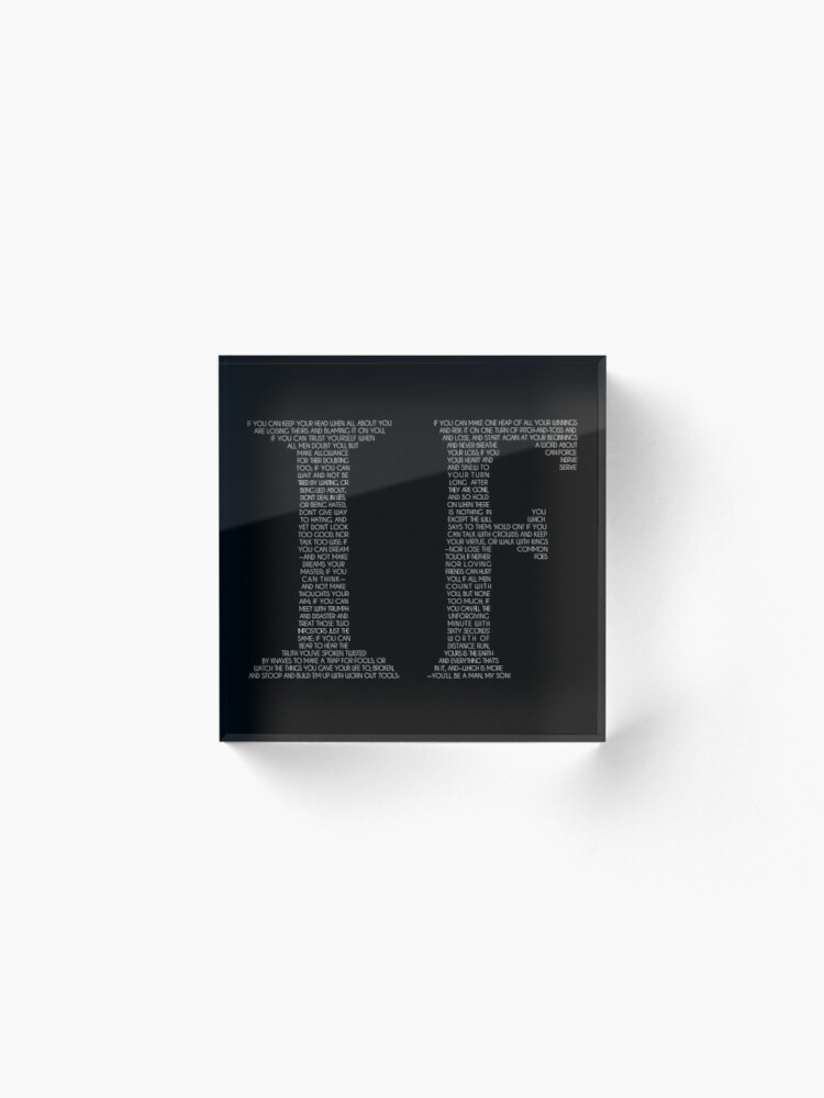 Alternate view of IF poem | White Acrylic Block