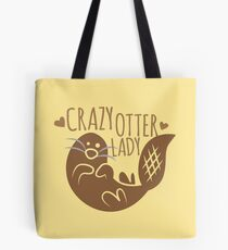 Crazy otter lady Tote Bag
