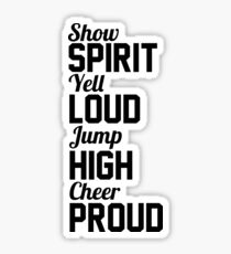 Spirit~Loud~High~Proud Sticker