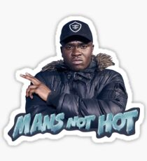 Mans Not Hot Sticker