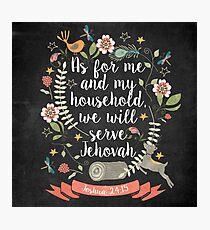Joshua 24:15 Photographic Print