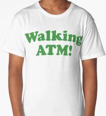 Walking ATM! Long T-Shirt