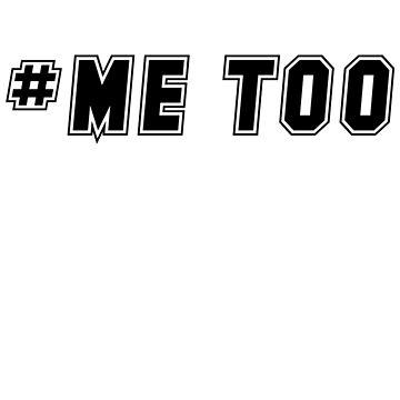 me too ( by heydenrijk