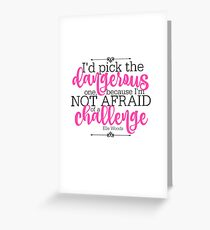 Not Afraid of a Challenge Greeting Card